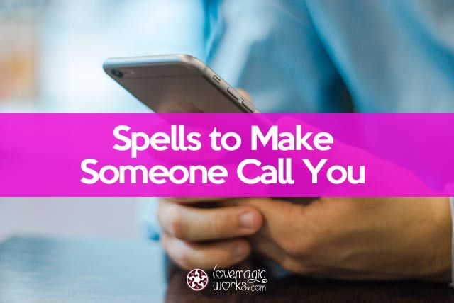Spell to make him call you | magic and Alchemy | Easy spells