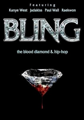 I love Raekwon, shut up. Wu Tang for life. Bling (2007) A documentary that uses hip-hop culture's obsession with bling to educate on the plight of war-torn Sierra Leone