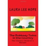 The Bobbsey Twins in the Country: The Classic Children's Series! (Paperback)  http://www.a-babies.info