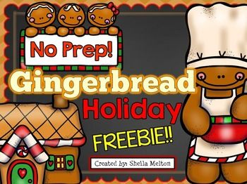 Gingerbread Holiday FREEBIE! No Prep printables are ready for you to print and go!