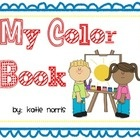 My Color Book is designed for students to practice learning the different colors and objects of that color. There are short rhyming poems about eac...