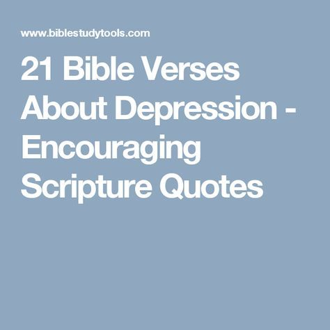 21 Bible Verses About Depression - Encouraging Scripture Quotes