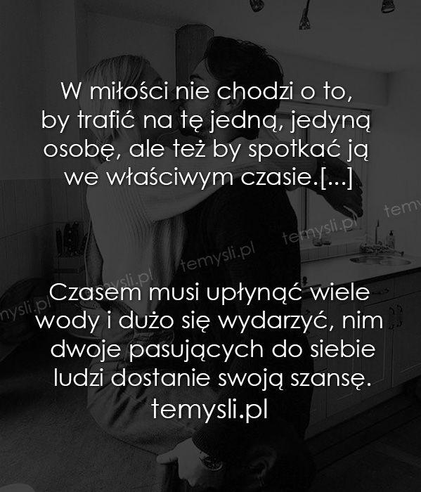 Temysli Pl Inspirujace Mysli Cytaty Demotywatory Teksty Ekartki Sentencje Inspirational Quotes Life Quotes Quotations