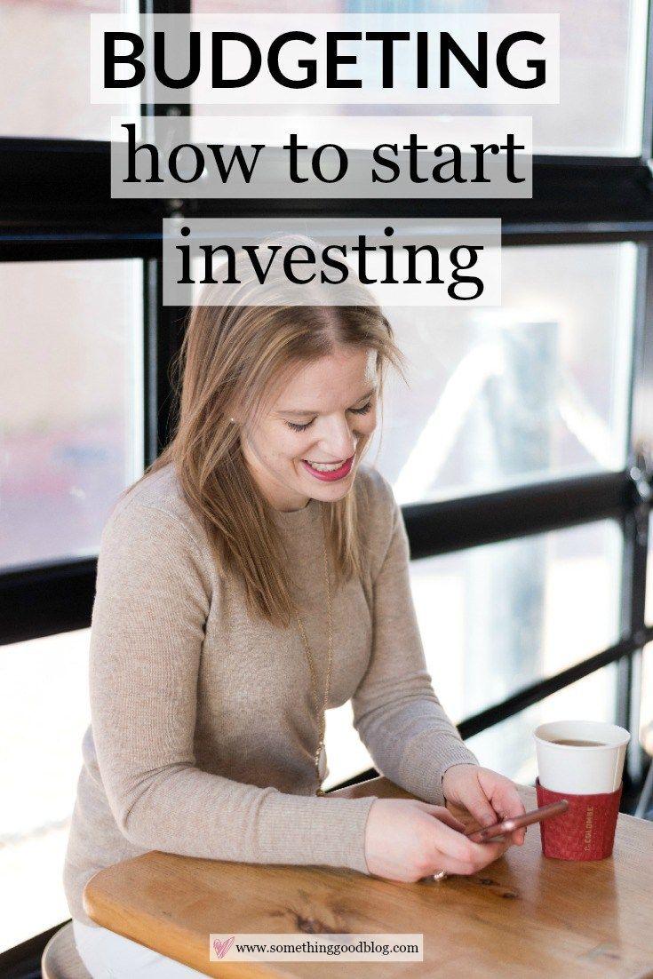Budgeting: How to Start Investing | Something Good, @danaerinw , investing basics, saving money, invest 101, budgeting 101