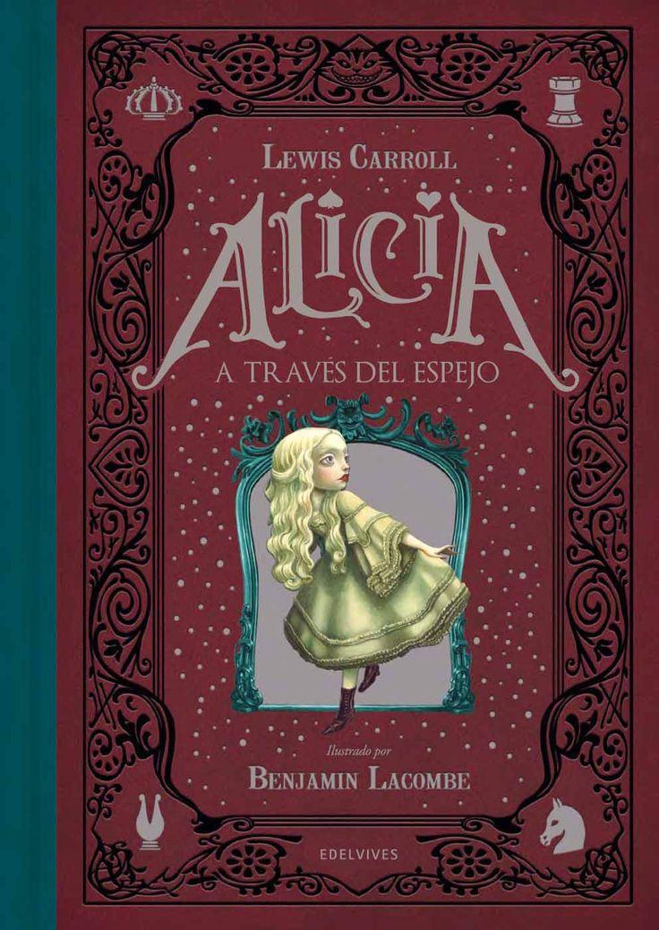 """Benjamin Lacombe ilustra la de nuevo a Lewis Carrol, en """"Alicia a través del espejo"""", completando así las dos entregas de esta obra inmortal."""