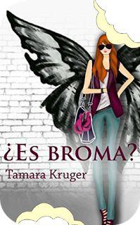 Devorador de libros: ¿Es broma? #1 ~ Tamara Kruger