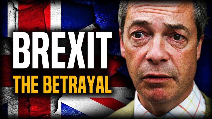 Brexit: The Betrayal | United Kingdom's EU Referendum