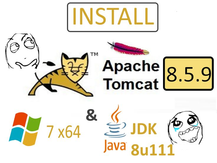 Install Apache Tomcat 8.5.9 Java Servlet Container on Windows 7 x64