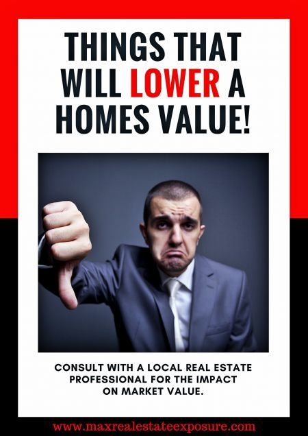What are the things that will lower a homes value? See factors that will decrease a properties value both in and around the home. All of These External Factors Have an Effect on #Realestate Values: http://www.maxrealestateexposure.com/things-lower-homes-value/