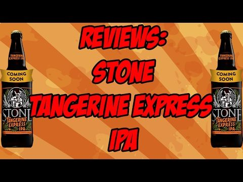 Stone Tangerine Express IPA   Beer Geek Nation Craft Beer Reviews - YouTube