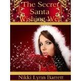 The Secret Santa Wishing Well (Kindle Edition)By Nikki Lynn Barrett