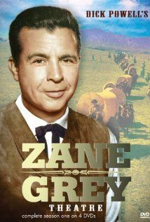Zane Grey Theater (1956-1961) anthology based (earlier moreso than later) on the novels and stories of Zane Grey. Powell was often the star as well as the host.