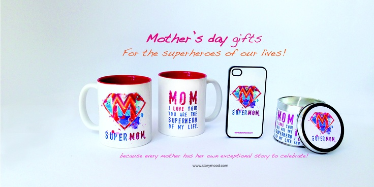 Unique gifts for the superheroes of our lives! Our Moms! Because every mother has her own exceptional story to celebrate!    www.storymood.com