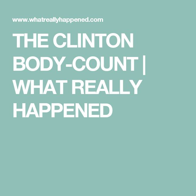 THE CLINTON BODY-COUNT | WHAT REALLY HAPPENED