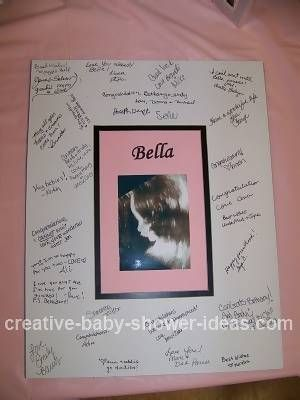 Instead of guest book, frame an ultrasound picture and have guest sign the frame. Would make a cute decoration for the nursery