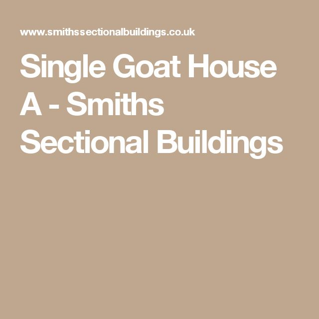 Single Goat House A - Smiths Sectional Buildings