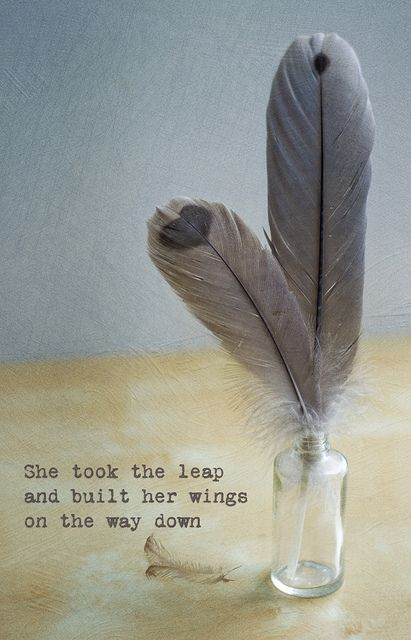 """""""She took the leap, and built her wings on the way down.""""-  Inspirational quote broken heart quotes Heart Ache Sadness Depression Breakup"""