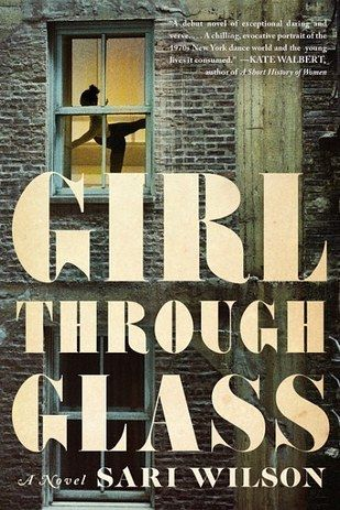 Girl Through Glass by Sari Wilson   The 27 Most Exciting Books Coming In 2016