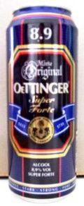 Oettinger Brauerei -  Oettinger Super Forte 8.9% tölkki