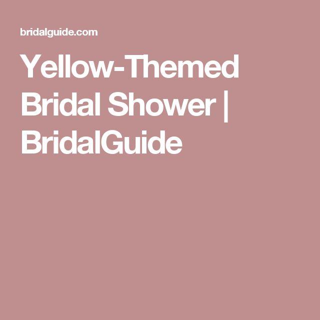 Yellow-Themed Bridal Shower | BridalGuide
