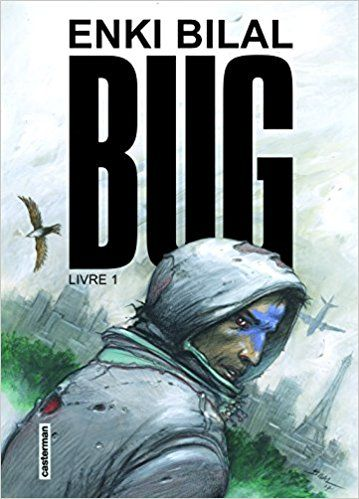 Bug : Tome 1 - Enki Bilal
