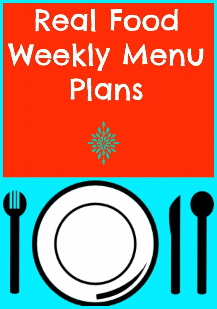 Free real food meal plans week 2 my family weekly for 010 cuisine weekmenu