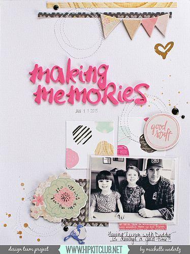 Making Memories by Michelle Wedertz
