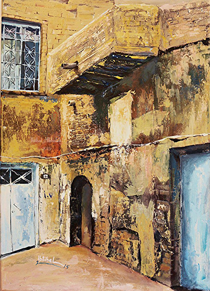 By Ibtihal Alkhalidi oil on Canvas 60 ×80 البيوت والازقة القديمة في العراق خانقين