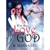 For The Love Of A God (Kindle Edition)By Rosanna Leo