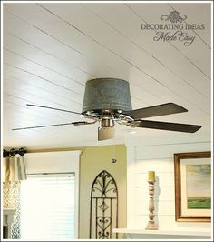 Unique Ceiling Fan Idea Using a Galvanized Bucket! Easy step by step photo tutorial!