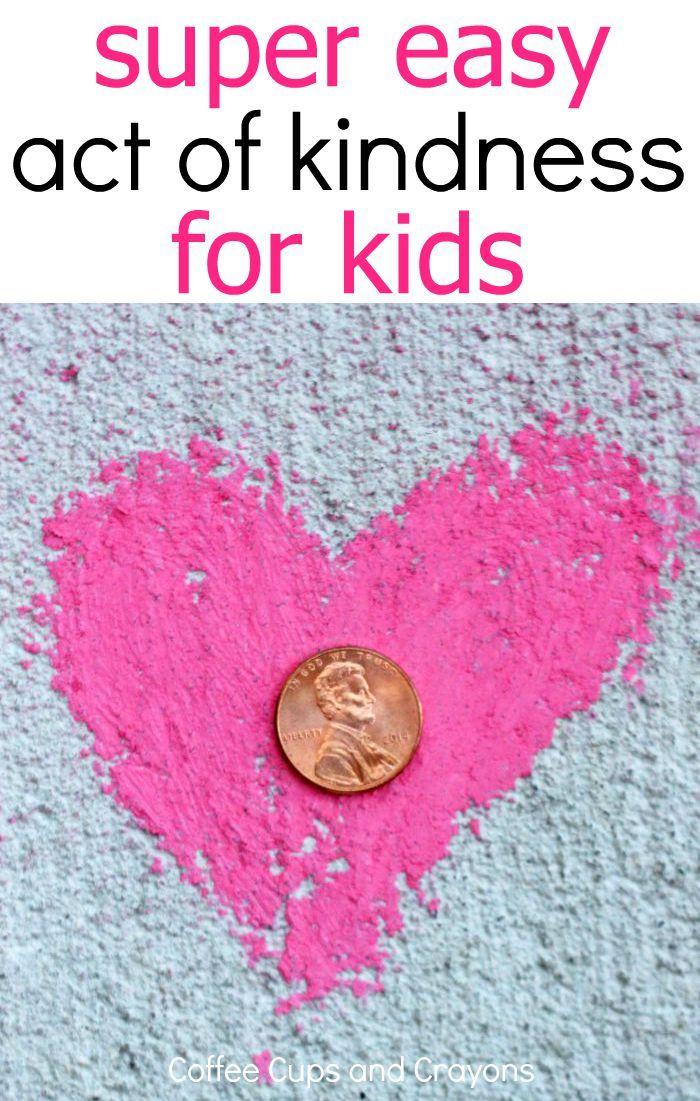 Love this! How a penny can teach kids about kindness. This has to be the easiest act of kindness ever!