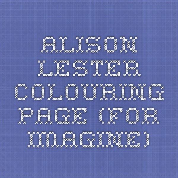 Alison Lester colouring page (for Imagine)
