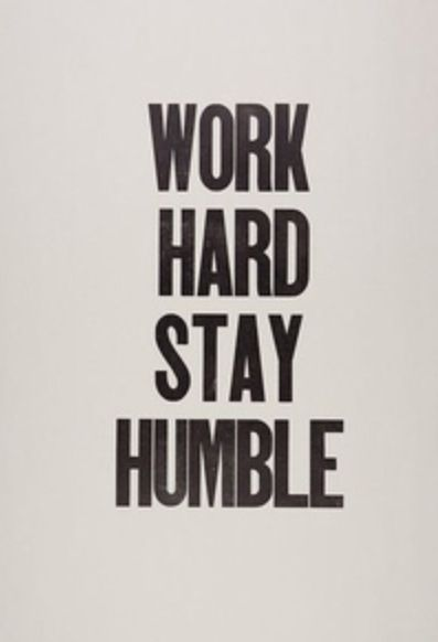 That way you have the ability but also the advantage! People do not suspect a humble person to be BA but most of the high end athletes I know are very humble.