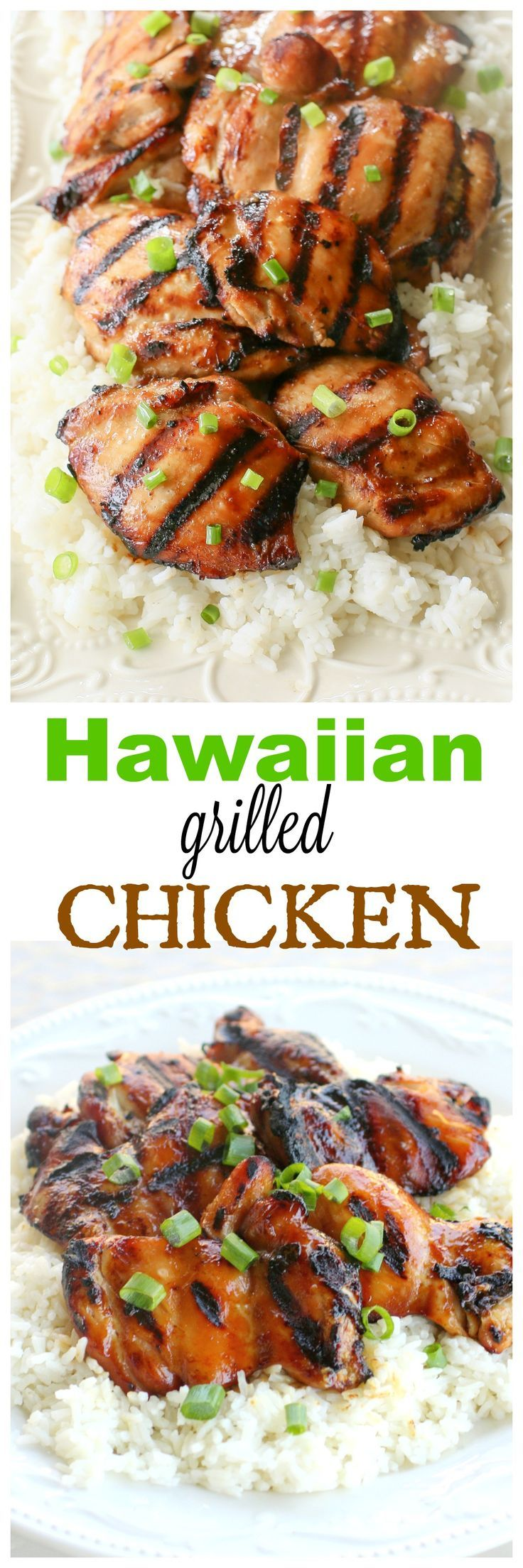 Lisa Eubanks Hawaiian Grilled Chicken | The Girl Who Ate Everything