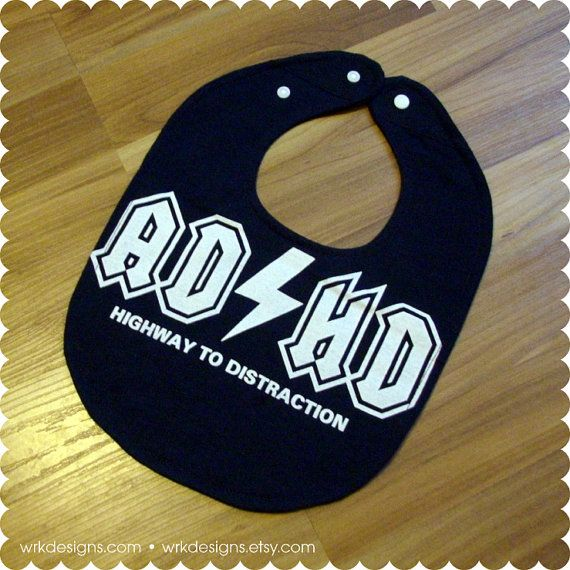 ADHD Funny ACDC Music Recycled TShirt Bib by #wrkdesigns