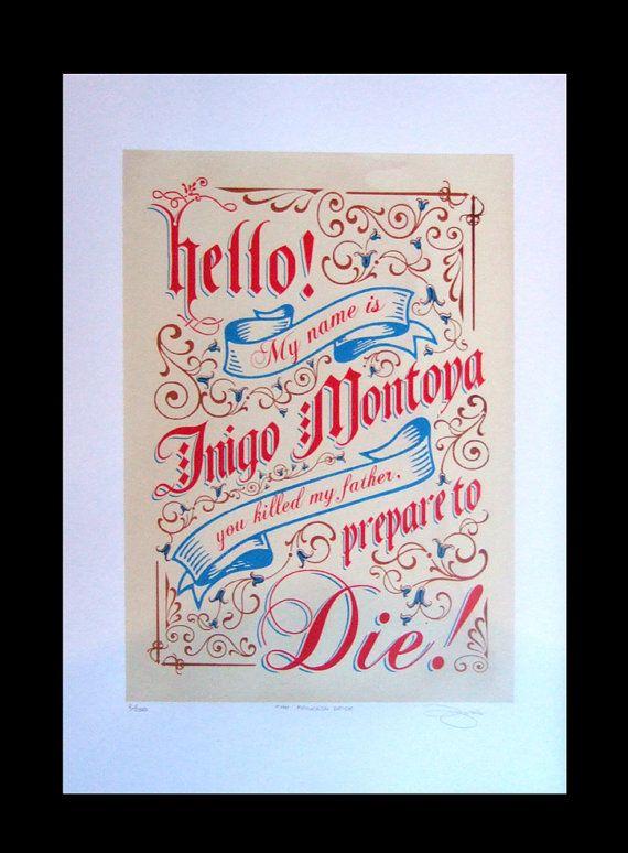 The Princess Bride Inigo Montoya Hand Pulled by BarryDBulsara, $65.00