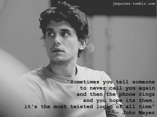 Relationship Quote - By John Mayer