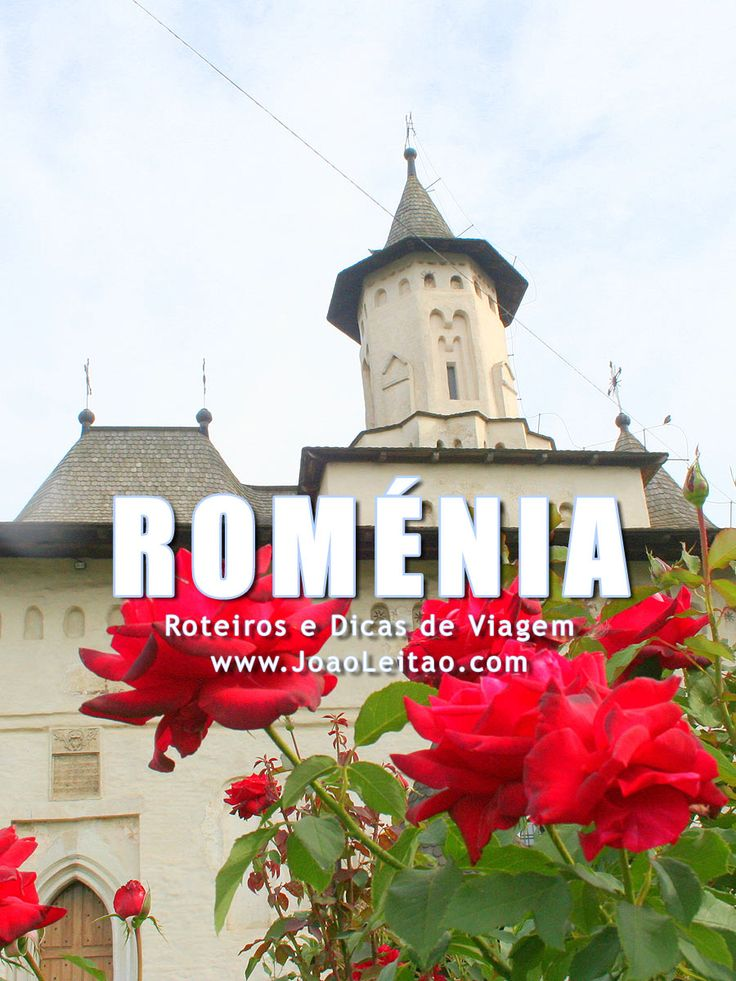 Visitar Roménia – Roteiros e Dicas de Viagem
