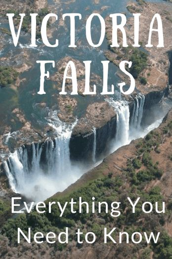 Everything You Need to Know About Visiting Victoria Falls