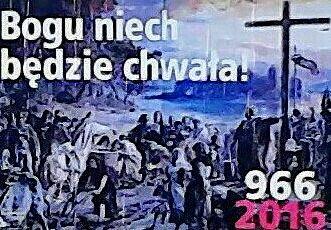 REKLAMA ROCZNICY CHRZTU POLSKI 966-2016