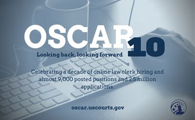 OSCAR (Online System for Clerkship Application and Review) is a secure, user-friendly, online resource that streamlines federal law clerk and appellate staff attorney hiring.