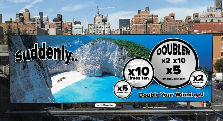 Suddenly.. | New York City billboard   http://lottodoubler.com/suddenly     #suddenly #newyork #billboard #NYC #NY #newyorkcity #manhattan #lottery #lotto #lottodoubler #instantlottery #instant #insta