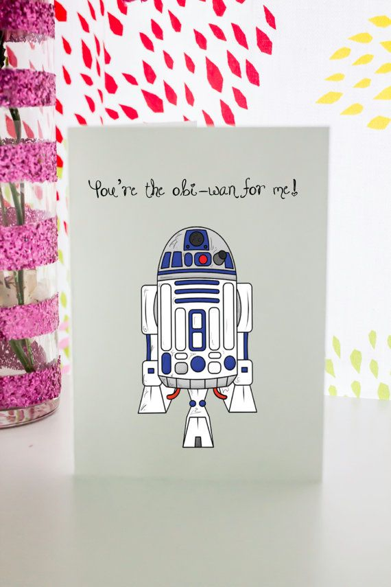 This listing if for one copy of R2D2 Star Wars Valentines day card  Youre the obi-wan for me        This is a Digital print that can be downloaded