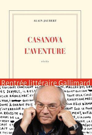 Jaubert, Alain - Casanova l'aventure