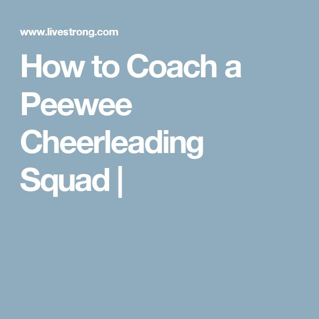 How to Coach a Peewee Cheerleading Squad |