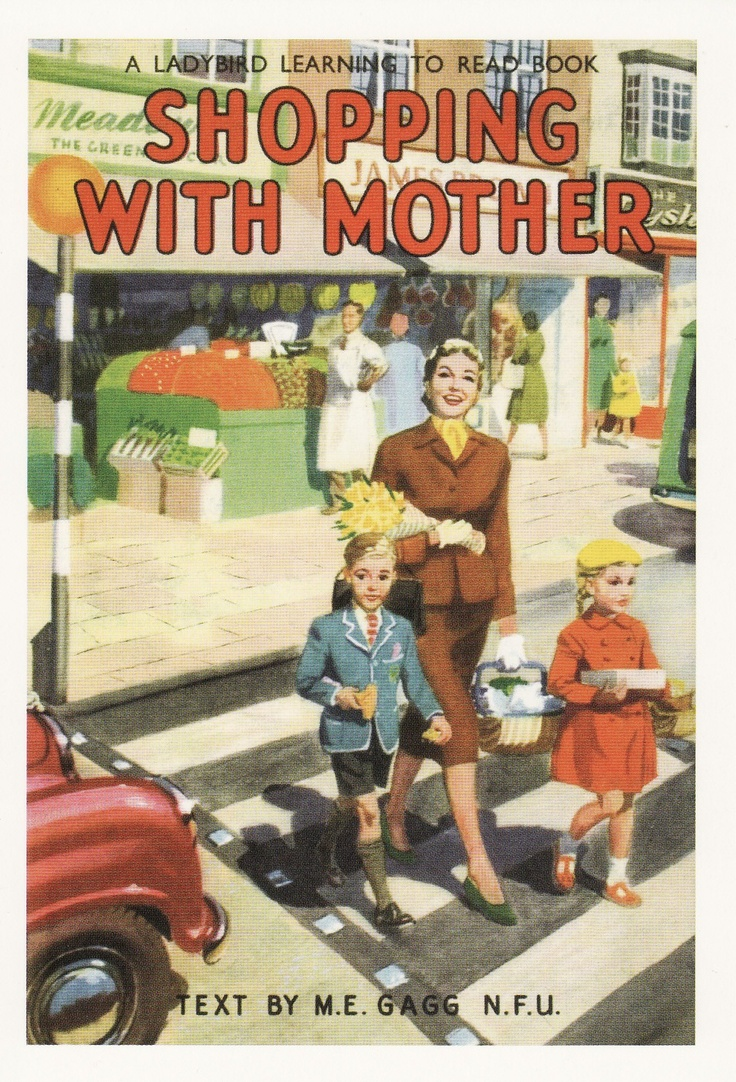 """Shopping With Mother"" ~ Vintage Children's Book"
