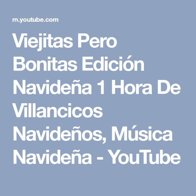 Viejitas Pero Bonitas Edición Navideña 1 Hora De Villancicos Navideños, Música Navideña - YouTube