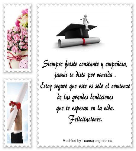mensajes bonitos para graduaciòn para compartir,palabras bonitas para graduaciòn : http://www.consejosgratis.es/novedosas-frases-para-un-recien-graduado/