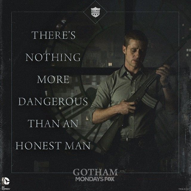 Gotham - - how true - (DC Batman): Don Sal Moroni in reference to Det. James Gordon