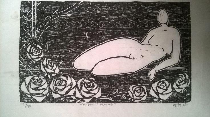 ¨Mujer y Rosas¨  Xilografia. Grabado en madera